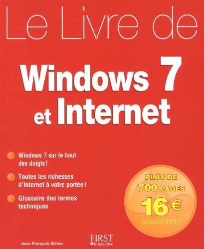 9782754019262: Le livre de Windows 7 et Internet