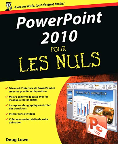 Powerpoint 2010 pour les nuls (French Edition): Doug Lowe