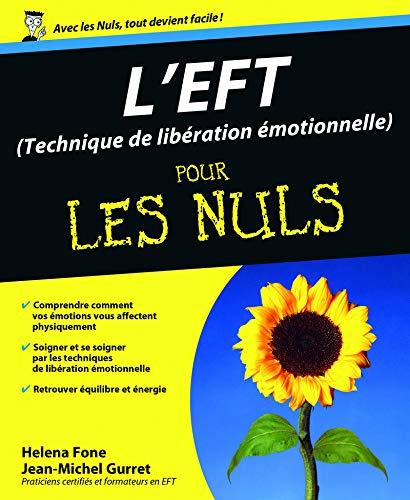 9782754020671: EFT (Technique de libération émotionnelle) Pour les Nuls