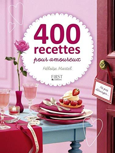 9782754020831: 400 recettes pour amoureux