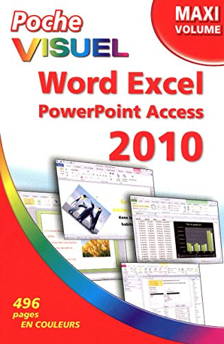 Word Excel PowerPoint Access 2010: Collectif