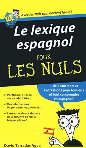 9782754022446: Le lexique espagnol pour les nuls