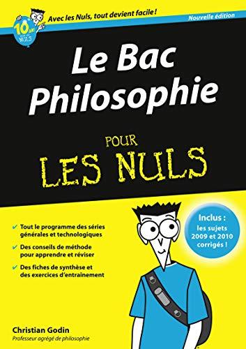 9782754022590: Bac Philosophie 2011 Pour les Nuls