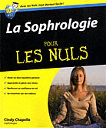 La Sophrologie pour les Nuls: Chapelle Cindy