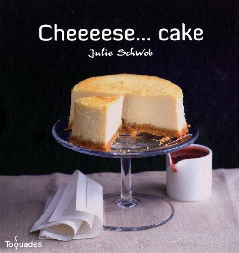 9782754023252: cheeeese... cake