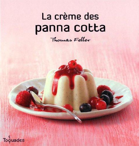 9782754023269: la crème des panna cotta