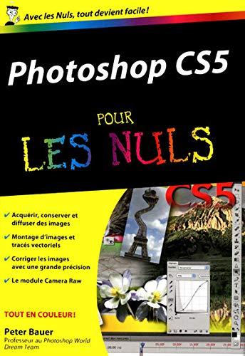 9782754023986: Photoshop CS5 pour les nuls