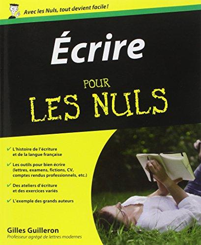 écrire pour les nuls: Gilles Guilleron