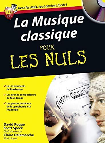 9782754024174: La Musique classique Poche pour les Nuls