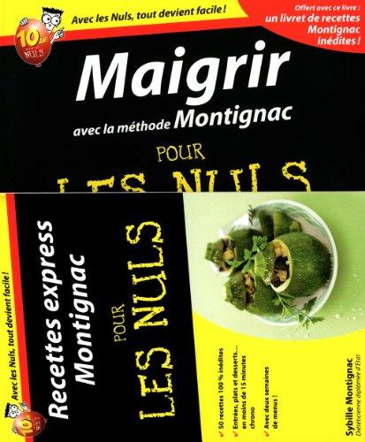 9782754024358: Maigrir avec la méthode Montignac pour les nuls