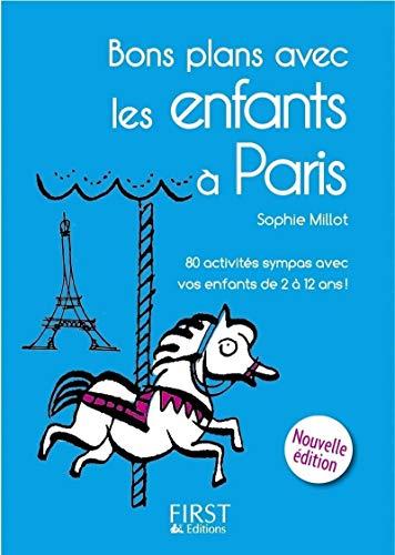 9782754024693: Bons plans avec les enfants à Paris (Le petit livre)