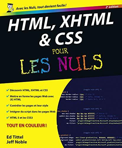 HTML, XHTML et CSS pour les nuls (2e édition): Ed Tittel, Jeff Noble
