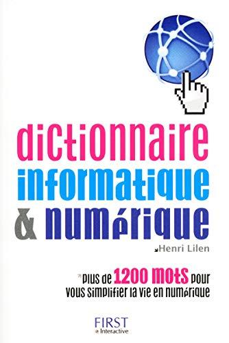 9782754025621: Dictionnaire informatique & numérique (French Edition)