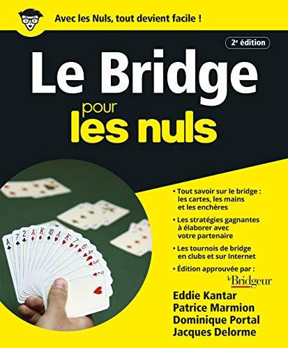 le bridge (2e édition): Kantar, Edwin B.