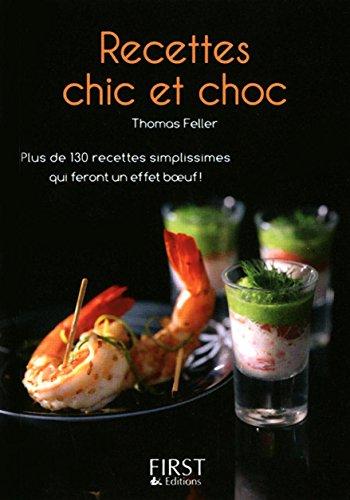 9782754028226: recettes chic et choc
