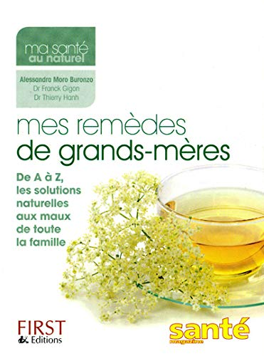 9782754030113: MES REMEDES DE GRANDS-MERES