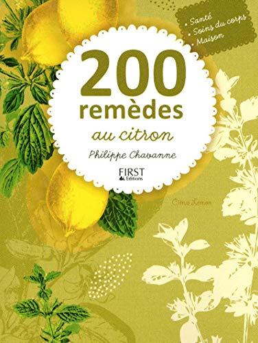 200 remèdes au citron: Chavanne, Philippe