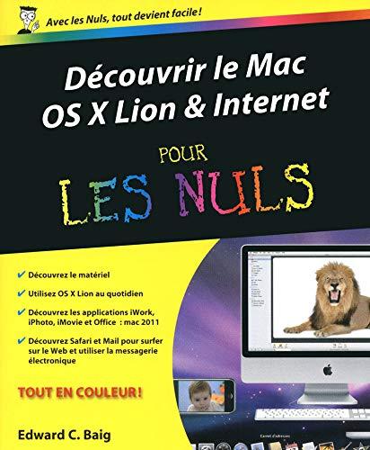 Découvrir le Mac OS X Lion & Internet pour les Nuls: Baig, Edward C.