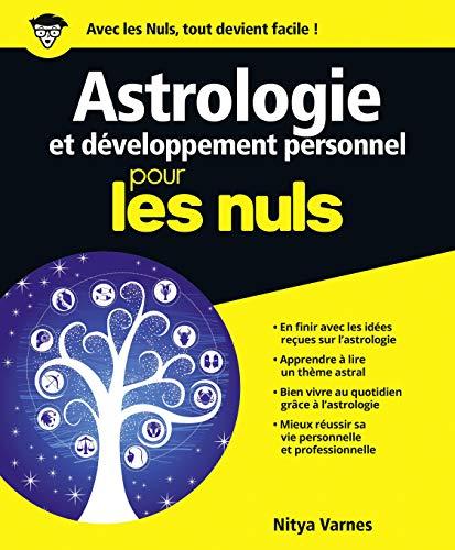 Astrologie et développement personnel pour les nuls: Nitya Varnes