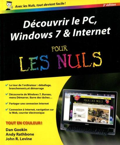 9782754035910: Découvrir le PC Windows 7 et Internet Pour les Nuls, 3e