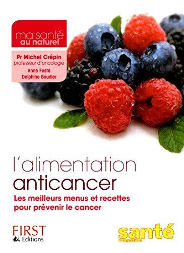 9782754036047: mon alimentation anticancer