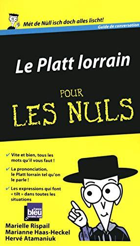 9782754036061: Le Platt lorrain Guide de conversation Pour les Nuls
