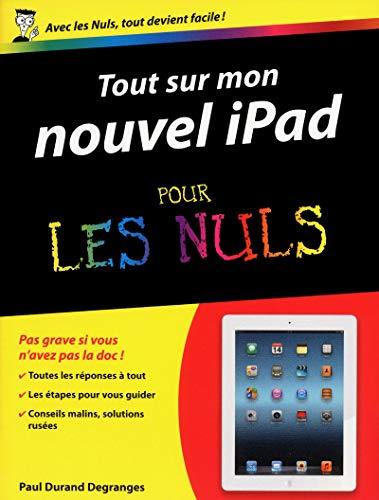 Tout sur mon nouvel iPad pour les Nuls: Durand Degranges, Paul