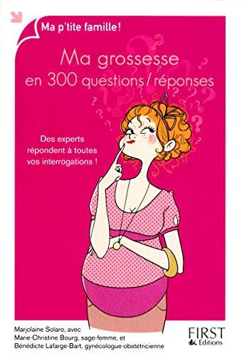 9782754037822: Ma grossesse en 300 questions / réponses