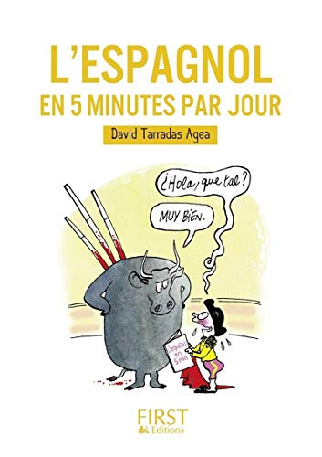9782754037969: L'espagnol en 5 minutes par jour (Le petit livre)