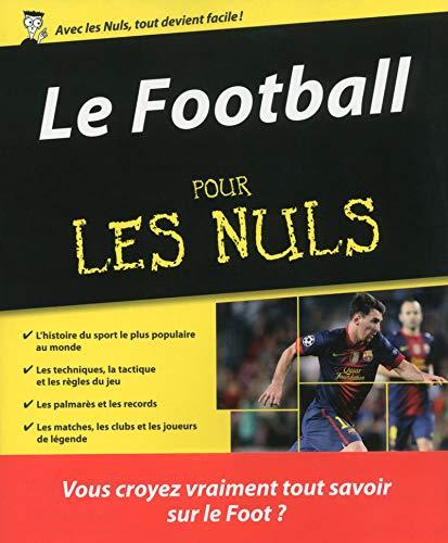 9782754038638: Le football pour les nuls