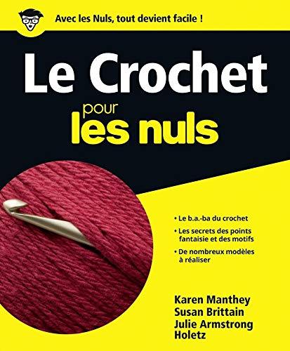 9782754038812: Le Crochet pour les Nuls
