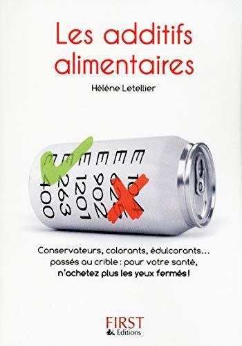 9782754039406: Les Petits Livres: Le Petit Livre DES Additifs Alimentaires (French Edition)
