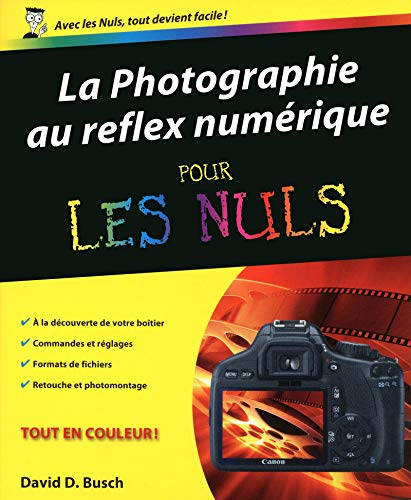 photographie au reflex numerique pour les nuls (2754040102) by David D. Busch
