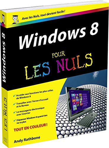 Windows 8 pour les nuls: Andy Rathbone