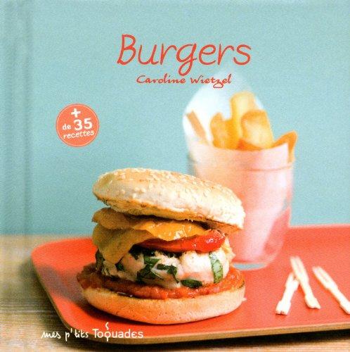9782754046824: Mes p'tits Toquades - Burgers