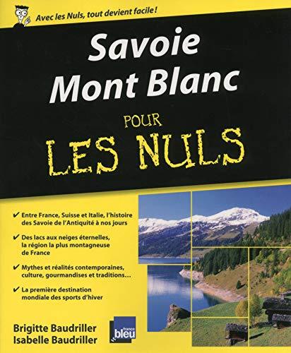 Savoie - Mont Blanc pour les nuls: Brigitte Baudriller