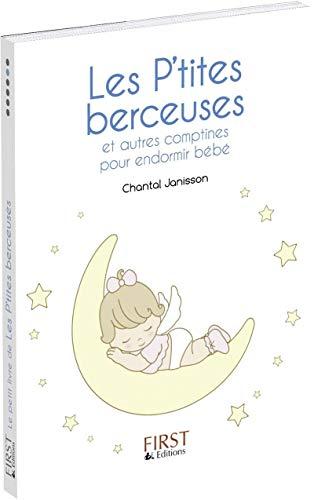 9782754048675: Les P'tites berceuses : et autres comptines pour endormir bébé