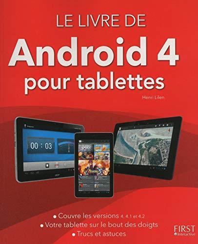 Livre de Android (version 4 et 4.1) pour tablettes: Henri Lilen