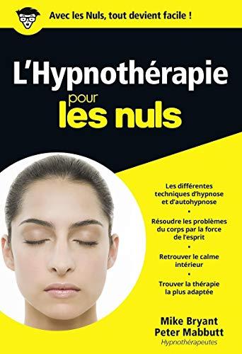 L'hypnothérapie pour les Nuls: Bryant, Mike