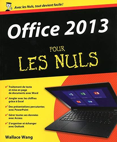 Office 2013 pour les Nuls: Wang, Wallace