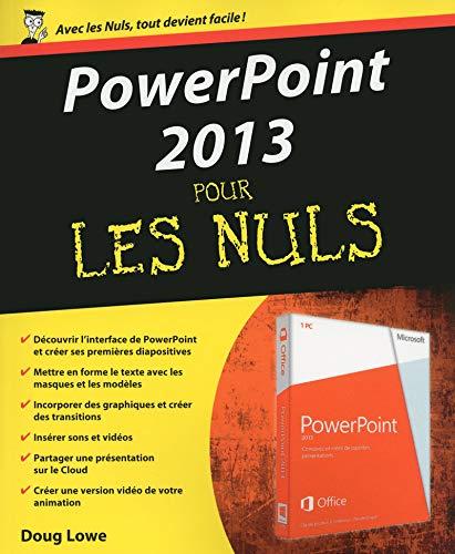 Powerpoint 2013 pour les nuls: Doug Lowe