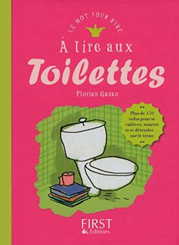 9782754050913: A lire aux toilettes