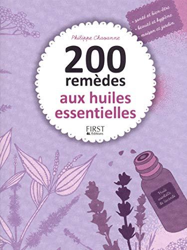 9782754052023: 200 remèdes aux huiles essentielles