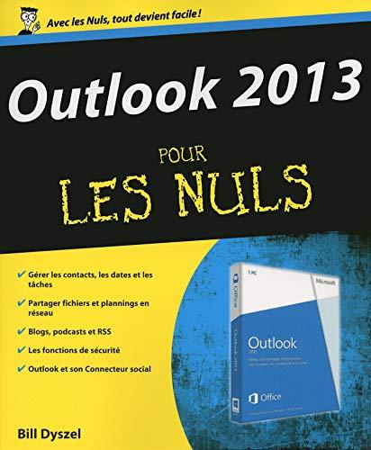 Outlook 2013 pour les nuls: Bill Dyszel