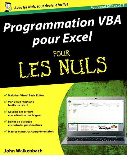 9782754052375: Programmation VBA pour Excel 2010 et 2013 Pour les Nuls