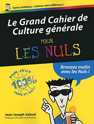 9782754052566: Le Grand Cahier de Culture générale pour les Nuls