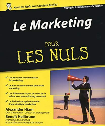 Marketing pour les nuls (3e édition): Alexander Hiam, Benoit Heilbrunn