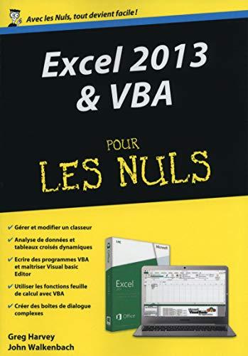 Excel 2013 & VBA pour les Nuls: Harvey, Greg