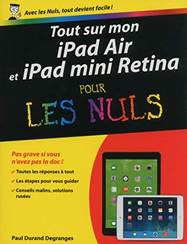 Tout sur mon iPad Air et iPad mini Retina pour les Nuls: Durand Degranges, Paul