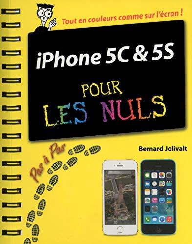 iPhone 5C & 5S pour les Nuls: Jolivalt, Bernard